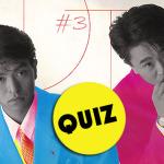 Quiz #3 – Wiedza o Gaki no Tsukai!